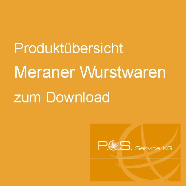 Produktübersicht Meraner Wurstwaren zum Download